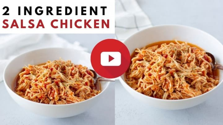 YouTube thumbnail with 2 images and text saying, 2 Ingredient Salsa Chicken'