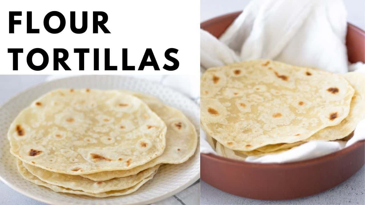 Text overlay saying 'flour tortillas' on 2 images of stacked tortillas.