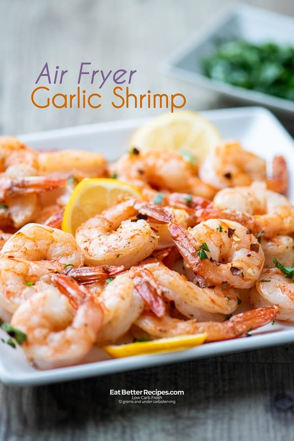 1632467955_219_Air-Fried-Shrimp-Recipe-with-Garlic-in-the-Air-Fryer