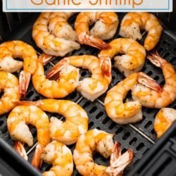 1632467958_406_Air-Fried-Shrimp-Recipe-with-Garlic-in-the-Air-Fryer