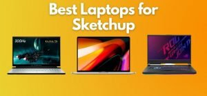 11+ Best Laptops for Sketchup   Expert Review 2021 1