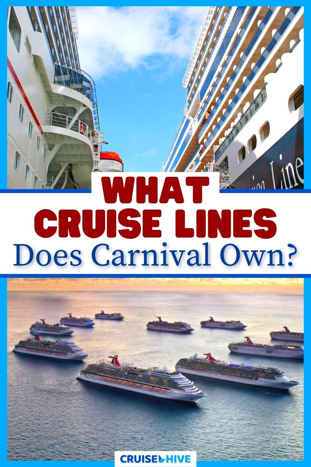 What Cruise Lines Does Carnival Own