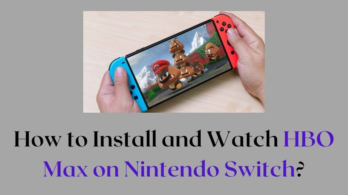 HBO Max on Nintendo Switch