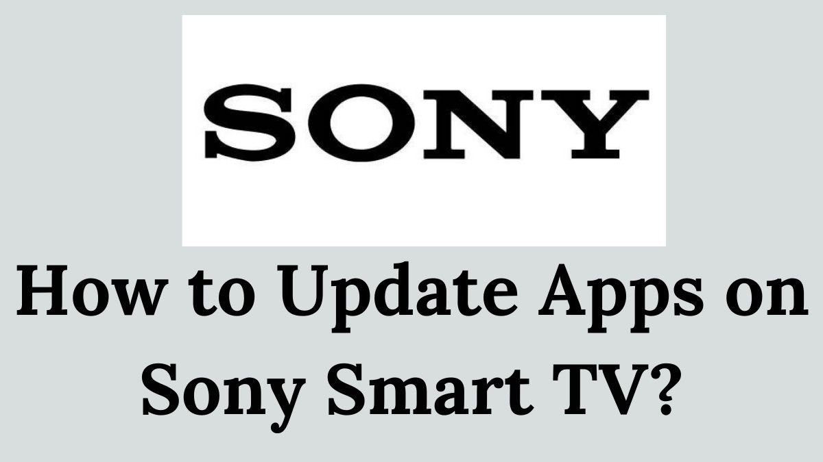 How-to-Update-Apps-on-Sony-Smart-TV-Simple-Steps